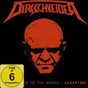 Dirkschneider Live - Back to the roots - Accepted! 2-CD & Blu-ray standard