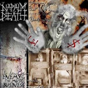 Napalm Death Enemy of music business & Leaders not followers CD standard