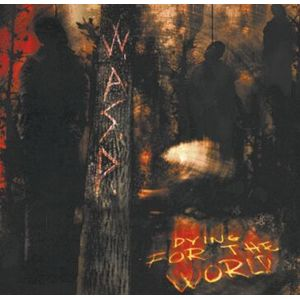 W.A.S.P. Dying for the world CD standard