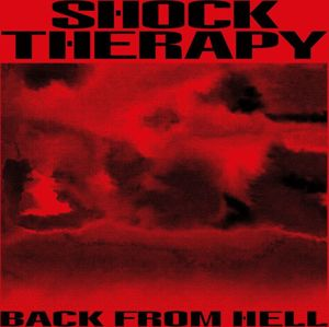 Shock Therapy Back from hell CD standard