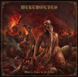 Werewolves What a time to be alive CD standard