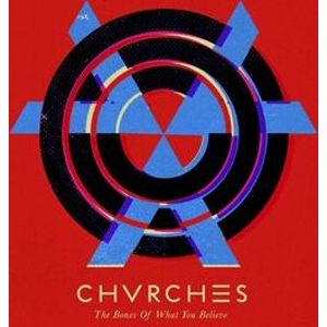 Chvrches The bones of what you believe LP standard
