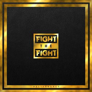 Fight The Fight Deliverance CD standard