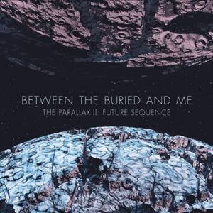 Between The Buried And Me The parallax 2: Future sequence CD standard