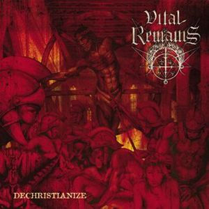Vital Remains Dechristianize CD standard