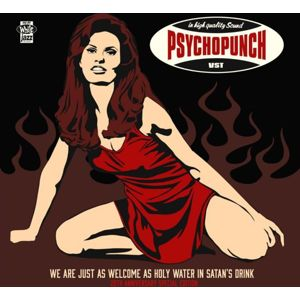 Psychopunch We are just as welcome as holy water in Satan's drink 2-CD standard