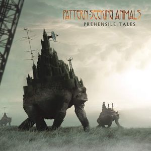 Pattern-Seeking Animals Prehensile tales CD standard