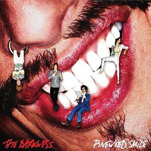 The Darkness Pinewood smile CD standard