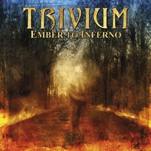 Trivium Ember to inferno CD standard
