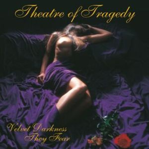Theatre Of Tragedy Velvet darkness they fear CD standard